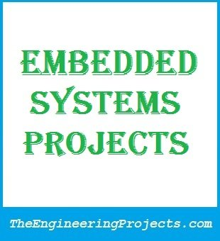 embedded system projects,embedded systems projects,embedded system project,embedded systems project, embedded projects