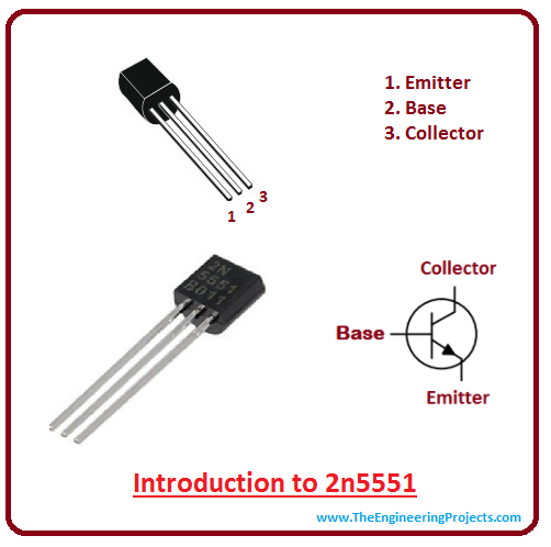 introduction to 2n5551, intro to 2n5551, working of 2n5551, applications of 2n5551, basics of 2n5551