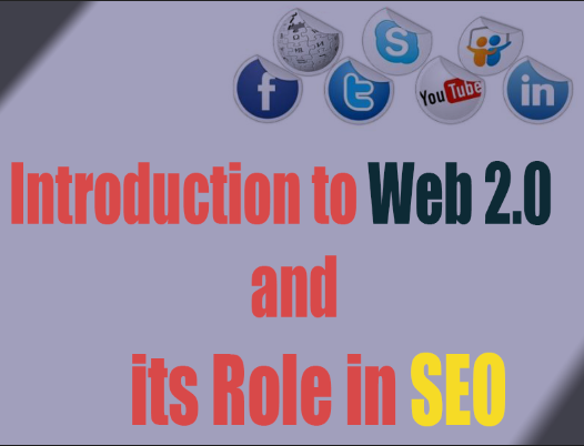 introduction to web 2.0, what is web 2.0 web 2.0 in seo, web 2.0 in business, web 2.0 technologies, web 2.0 working