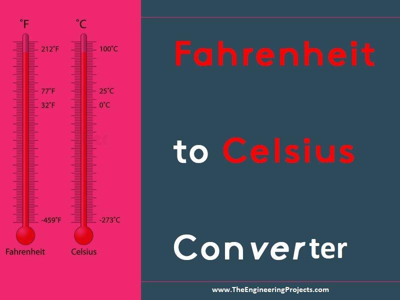 Fahrenheit To Celsius Converter
