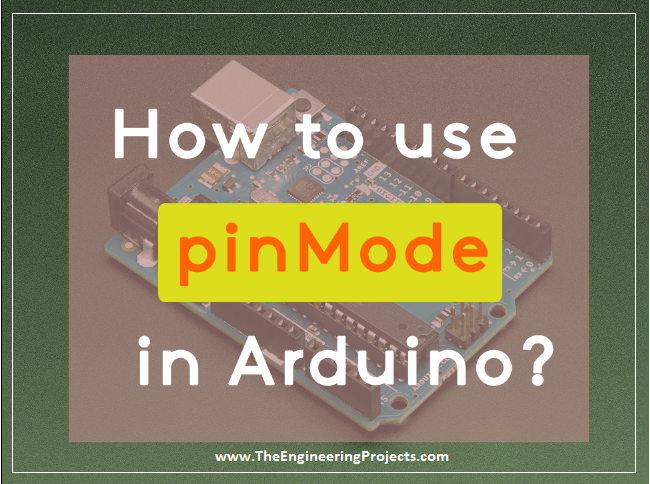 how to use pinmode in arduino, pinmode arduino
