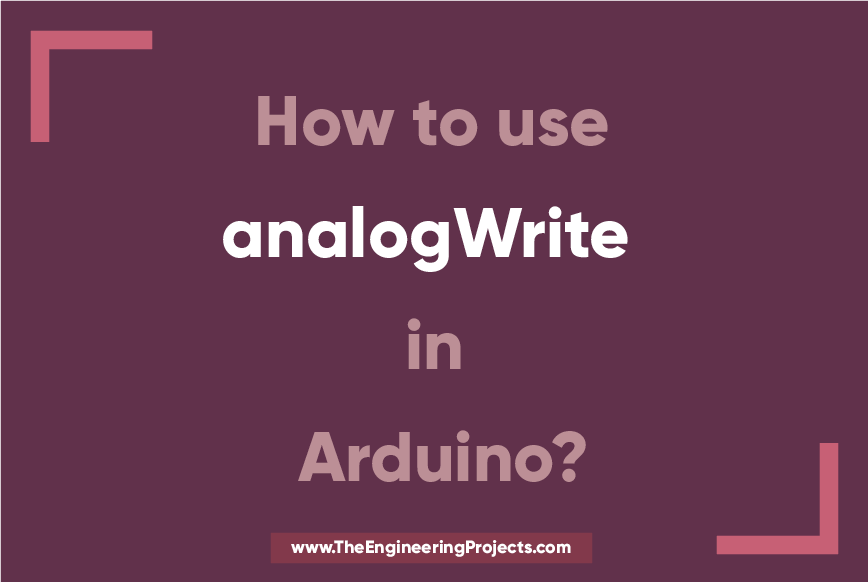 how to use analogWrite in Arduino, analogWrite command, what is analogWrite in Arduino
