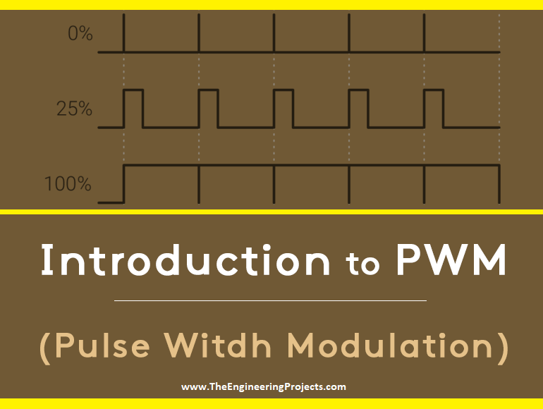 Introduction to PWM (Pulse Width Modulation) - The Engineering Projects
