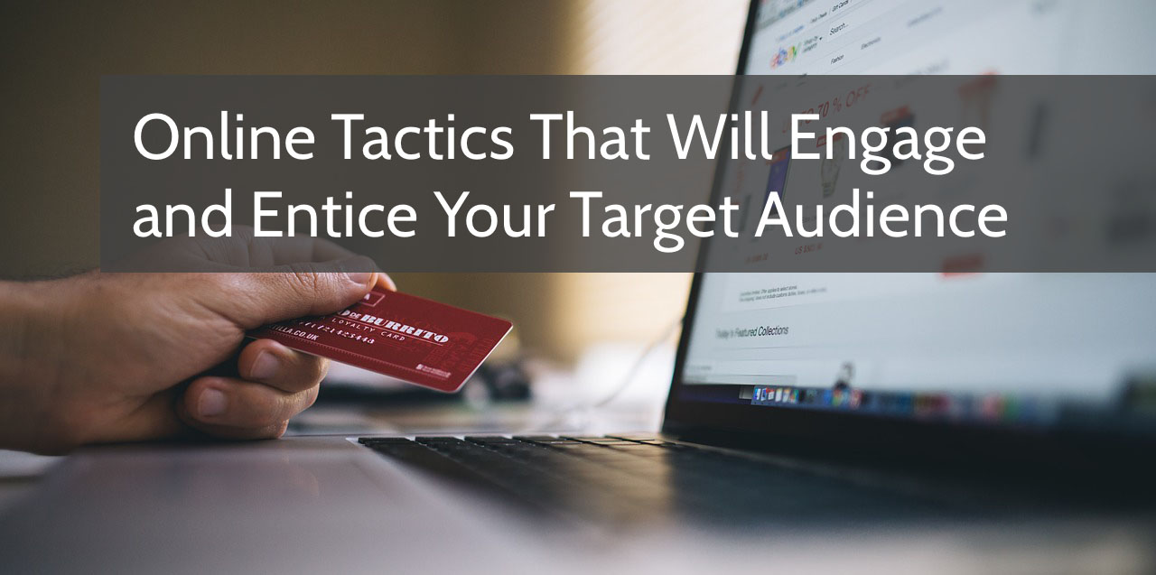 How to Engage Your Online Audience, Engage Your Online Audience