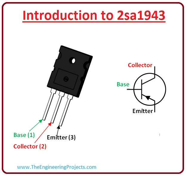 introduction to 2sa1943, 2sa1943 pinout, 2sa1943 features, 2sa1943 working, 2sa1943 applications,2sa1943