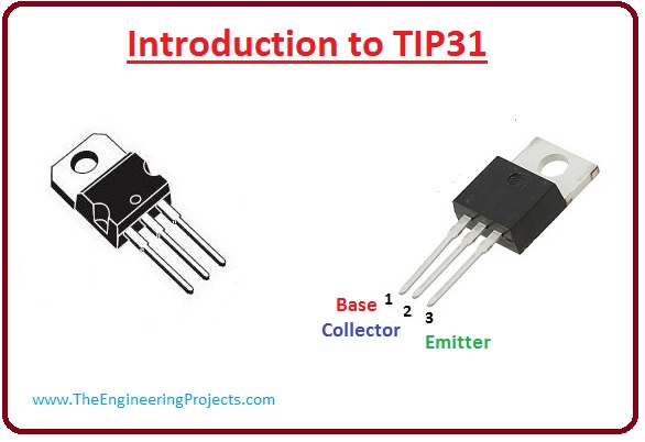 introduction to tip31, tip31 features, tip31 working, tip31 applications, tip31