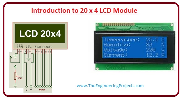 20 x 4 LCD, Advantages of 20 x 4 LCD, Absolute Maximum Ratings, Electrical Characteristics, Features of 20 x 4, 20 x 4 LCD Pinout, Introduction to 20 x 4 LCD Module,