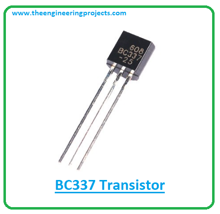 Introduction to BC337, bc337 pinout, bc337 power ratings, bc337 applications