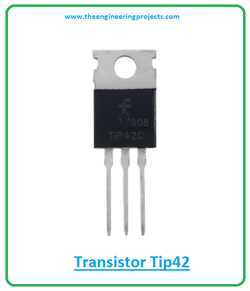 Introduction to tip42, tip42 pinout, tip42 power ratings, tip42 applications