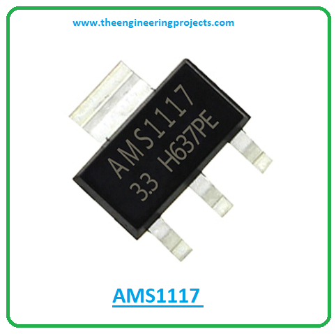 Introduction to ams1117, ams1117 pinout, ams1117 power ratings, ams1117 applications
