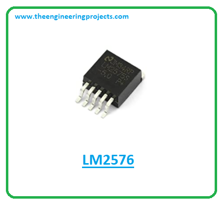 Introduction to lm2576, lm2576 pinout, lm2576 power ratings, lm2576 applications