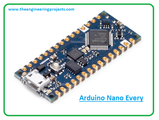 Introduction to arduino nano every, arduino nano every pinout, arduino nano every features, arduino nano every applications