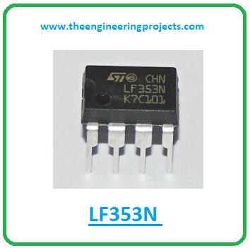 Introduction to lf353n, lf353n pinout, lf353n power ratings, lf353n applications