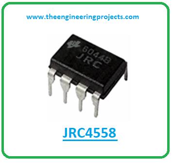 Introduction to jrc4558, jrc4558 pinout, jrc4558 power ratings, jrc4558 applications