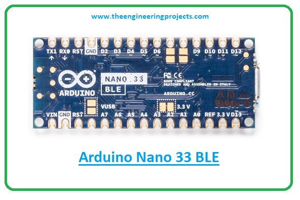 Introduction to arduino nano 33 ble, arduino nano 33 ble pinout, arduino nano 33 ble features, arduino nano 33 ble applications