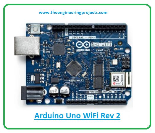 Introduction to arduino wifi uno rev 2, arduino uno wifi rev 2 pinout, arduino uno wifi rev 2 ble features, arduino uno wifi rev 2 applications
