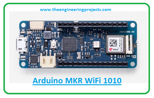 Introduction to arduino mkr wifi 1010, arduino mkr wifi 1010 pinout, arduino mkr wifi 1010 features, arduino mkr wifi 1010 applications