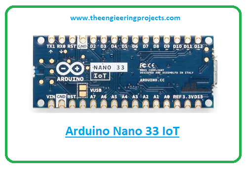 Introduction to arduino nano 33 iot, arduino nano 33 iot pinout, arduino nano 33 iot features, arduino nano 33 iot applications