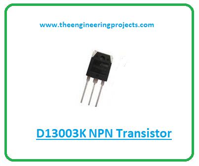 Introduction to d13003k, d13003k pinout, d13003k features, d13003k applications