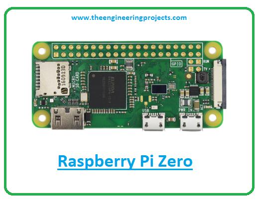 What is Raspberry Pi Zero, Raspberry Pi Zero pinout, Raspberry Pi Zero datasheet, Raspberry Pi Zero projects